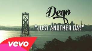 Dego – Just Another Day