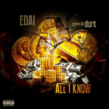ALL I KNOW FT. LIL DURK