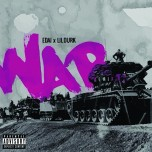 WAR (REMIX) FT. LIL DURK